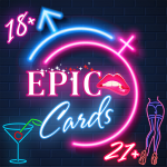 Epic Cards 18+
