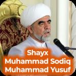 Shayx Muhammad Sodiq Muhammad Yusuf maruzalari MP3