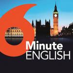 6 Minute English - Practice Listening Everyday